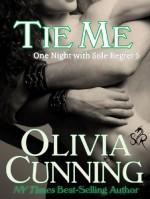 Tie Me - Olivia Cunning