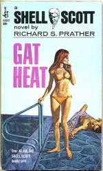 Gat Heat - Richard S. Prather