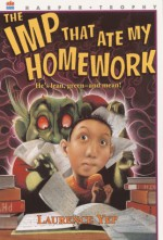 The Imp That Ate My Homework - Laurence Yep, Benrei Huang
