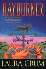 Hayburner: A Gail McCarthy Mystery - Laura Crum