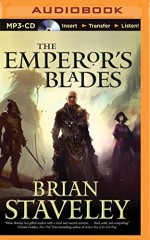 The Emperor's Blades (Chronicle of the Unhewn Throne) - Brian Staveley, Simon Vance