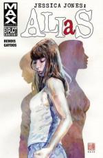 Jessica Jones: Alias Vol. 1 (AKA Jessica Jones) - Michael Gaydos, Brian Michael Bendis, Bill Sienkiewicz