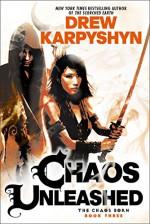 Chaos Unleashed - Drew Karpyshyn