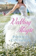 UC_Wedding Magic - Patricia Coughlin
