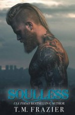 Soulless: Lawless Part 2 (King) - T.M. Frazier