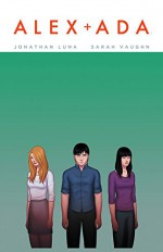 Alex + Ada #10 9.4 + NM + 11/12/14+ IMAGE - Jonathan Luna, Sarah Vaughn