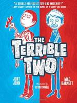 The Terrible Two - Mac Barnett, Jory John, Kevin Cornell