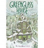 By Kate Milford Greenglass House [Hardcover] - Kate Milford