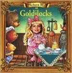 Picture Me as Goldilocks - Dandi Daley Mackall
