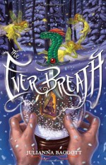 The Ever Breath - Julianna Baggott