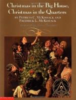Christmas in the Big House, Christmas in the Quarters - Patricia C. McKissack, Fredrick L. McKissack, John Thompson