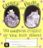 George and Martha: The Complete Stories of Two Best Friends - James Marshall, Maurice Sendak