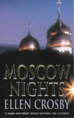 Moscow Nights - Ellen Crosby