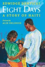 Eight Days: A Story of Haiti - Edwidge Danticat, Alix Delinois