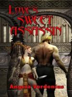 Love's Sweet Assassin - Angela Verdenius