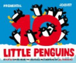 10 Little Penguins Pop-up - Jean-Luc Fromental, Joëlle Jolivet