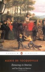 Democracy in America - Alexis de Tocqueville, Isaac Kramnick, Gerald Bevan