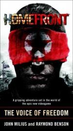 Homefront: The Voice of Freedom - John Milius, Raymond Benson