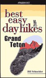 Best Easy Day Hikes Grand Teton - Bill Schneider