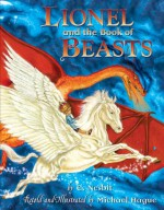 Lionel And The Book Of Beasts - Michael Hague