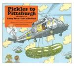 Pickles to Pittsburgh (Aladdin Picture Books) - Judi Barrett, Ron Barrett