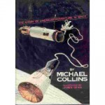 Liftoff: The Story of America's Adventure in Space - Michael Collins, James Dean