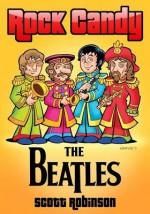 Rock Candy: The Beatles - Scott Robinson