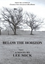 Below the Horizon - Lee Mick
