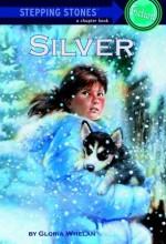 Silver - Gloria Whelan, Stephen Marchesi