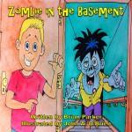 Zombie in the Basement - Brian Parker, John O'Brien