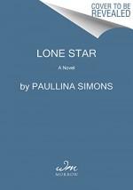 Lone Star: A Novel - Paullina Simons