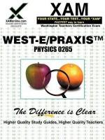 West-E/Praxis II Physics Sample Test 0265 - Sharon Wynne