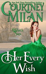 Her Every Wish (The Worth Saga) - Courtney Milan