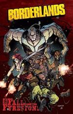 Borderlands: The Fall of Fyrestone Vol #1 - Mikey Neumann, Sergio Fernandez Davila, Augustin Padilla