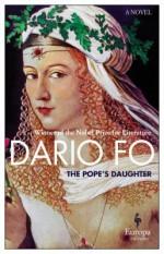 The Pope's Daughter - Dario Fo