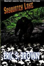 Sasquatch Lake - Eric S. Brown