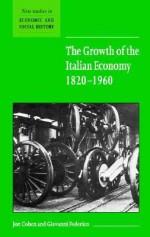 The Growth of the Italian Economy, 1820 1960 - Jon Cohen, Giovanni Federico