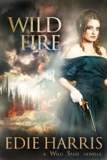 Wild Fire - Edie Harris
