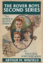 The Rover Boys: The Second Series (Halcyon Classics) - Arthur M. Winfield, Edward Stratemeyer, Stratemeyer Syndicate