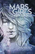 Mars Girls - Mary Turzillo