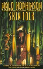 Skin Folk - Nalo Hopkinson