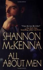 All About Men - Shannon McKenna