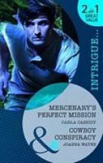 Mercenary's Perfect Mission / Cowboy's Conspiracy - Carla Cassidy, Joanna Wayne