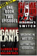 GAMELAND Episodes 3-4 (S. W. Tanpepper's GAMELAND) - Saul Tanpepper