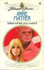 Take What You Want - Anne Mather