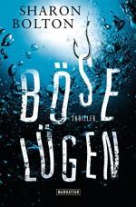 Böse Lügen: Roman (German Edition) - Sharon Bolton, Marie-Luise Bezzenberger