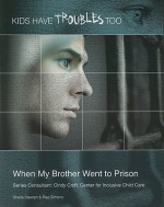 When My Brother Went to Prison - Sheila Stewart, Rae Simons