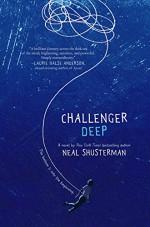Challenger Deep - Neal Shusterman