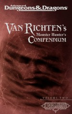 Van Richten's Monster Hunter's Compendium Volume Two (Advanced Dungeons & Dragons, 2nd Edition: Ravenloft, Campaign Accessory) - Wizards Team