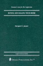 Buying and Selling Your Home - Margaret C. Jasper